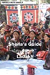 Sheila's Guide to Ladakh