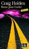 Route pour l'enfer par Holden
