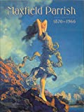 Maxfield Parrish, 1870-1966 (0943836190) by Yount, Sylvia