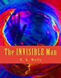 img - for The INVISIBLE Man: A Large Print, Small Price Book book / textbook / text book