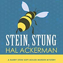 Stein, Stung (       UNABRIDGED) by Hal Ackerman Narrated by Andy Pyle
