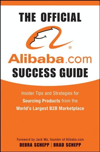 the-official-alibabacom-success-guide-insider-tips-and-strategies-for-sourcing-products-from-the-wor