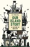 Our Island Story (Phoenix Press)