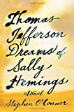 img - for Thomas Jefferson Dreams of Sally Hemings: A Novel book / textbook / text book