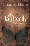The Iron Butterfly (Volume 1)