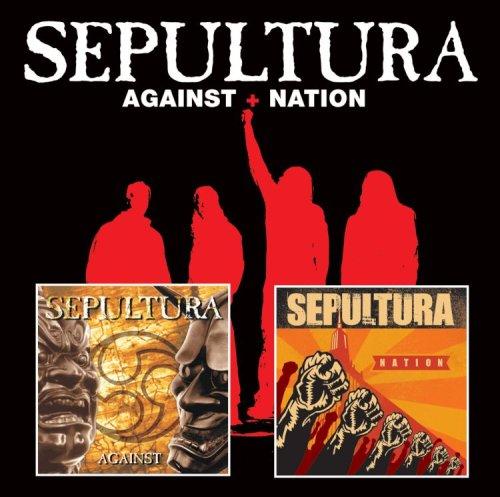 Sepultura - Against/Nation - Zortam Music