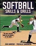 img - for Softball Skills & Drills - 2nd Edition by Garman, Judi, Gromacki, Michelle (2011) Paperback book / textbook / text book