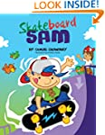 Skateboard Sam - Short Stories for Kids