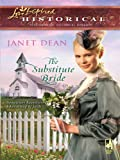 The Substitute Bride (Love Inspired Historical)