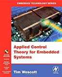 echange, troc Tim Wescott - Applied Control Theory for Embedded Systems