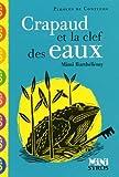 echange, troc Mimi Barthélemy - Crapaud et la clef des eaux