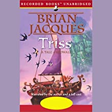 Triss: Redwall, Book 15 Audiobook by Brian Jacques Narrated by Brian Jacques, Full Cast