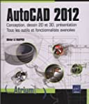 AutoCAD 2012 - Conception, dessin 2D...