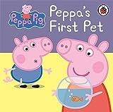 Ladybird Peppa Pig: Peppa's First Pet: My First Storybook