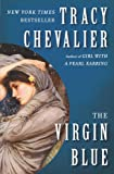 The Virgin Blue: A Novel (0452284449) by Tracy Chevalier