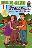 Stella: The Dog with the Big Heart (Hero Dog)