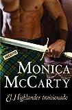 El highlander traicionado / Highland Scoundrel (Spanish Edition)