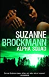 Alpha Squad (Mills & Boon Special Releases) (0263879070) by Brockmann, Suzanne