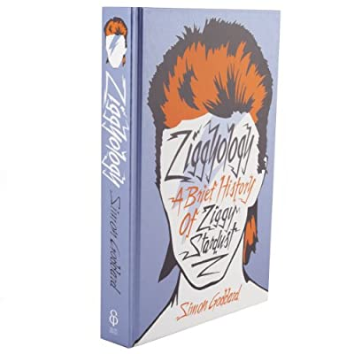 Ziggyology - A Brief History of Ziggy Stardust (Hardcover)