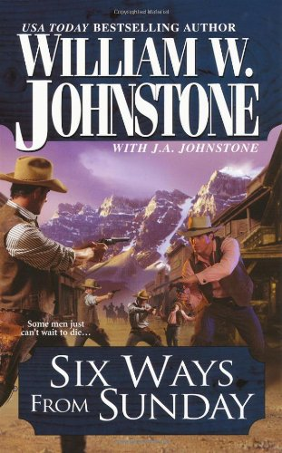 Six Ways From Sunday (Pinnacle Westerns)