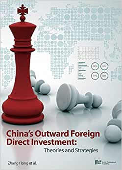 China's Outward Foreign Direct Investment: Theories And Strategies