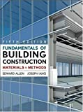 Fundamentals of Building Construction: Materials  and Methods - 047007468X