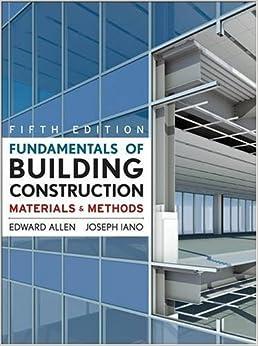 Fundamentals of Building Construction: Materials and
