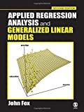 Applied Regression Analysis and Generalized Linear Models (0761930426) by Fox, John
