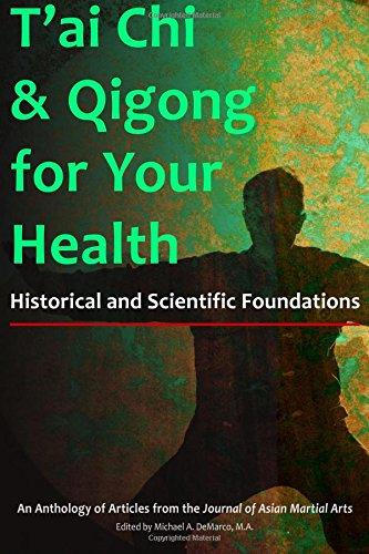 tai-chi-qigong-for-your-health-historical-and-scientific-foundations