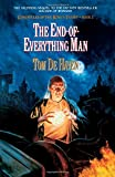 The End-Of-Everything Man: Chronicles of the King's Tramp, Bk. 2 (0385264313) by De Haven, Tom