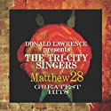 Lawrence, Donald / Tri-City Singers - Matthew 28 Greatest Hits [Audio CD]<br>$330.00