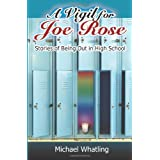 A Vigil for Joe Rose: Stories of Being Out in High Schoolby Michael Whatling