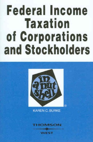Federal Income Taxation of Corporations &...