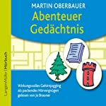 Abenteuer Gedächtnis | Martin Oberbauer