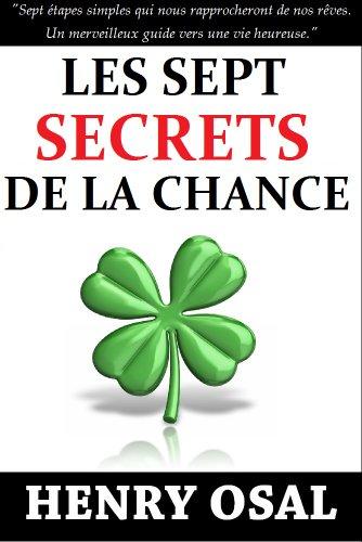 Couverture du livre Les Sept Secrets de la Chance