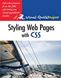 Styling Web Pages with CSS: Visual QuickProject Guide (0321555570) by Negrino, Tom