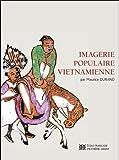 echange, troc Maurice M. Durand - Imagerie populaire vietnamienne