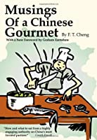 Musings of A Chinese Gourmet ebook download