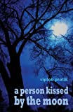 A Person Kissed by the Moon