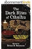 The Dark Rites of Cthulhu (English Edition)