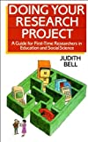 Judith Bell Doing Your Research Project: A Guide for First-time Researchers in Education and Social Science