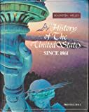 A History of the United States Since 1861 (0133917983) by Daniel J. Boorstin, Brooks Mather Kelley