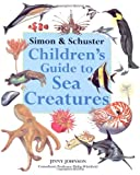 img - for Simon & Schuster Children's Guide to Sea Creatures book / textbook / text book