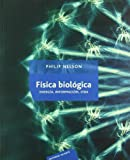 img - for Fisica Biologica/ Biological Physics: Sobre la nueva tradicion del siglo XX/ About the New Tradiction for the XX Century (Spanish Edition) book / textbook / text book