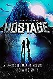 Hostage (The Change)