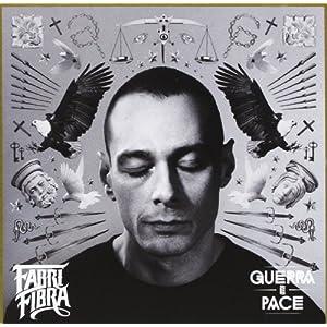 Fabri Fibra - Guerra e Pace (2013) mp3 320kbps
