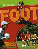 img - for Je fais du foot (French Edition) book / textbook / text book