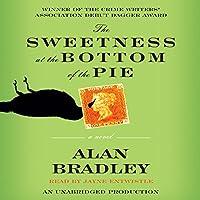 The Sweetness at the Bottom of the Pie Hörbuch von Alan Bradley Gesprochen von: Jayne Entwistle