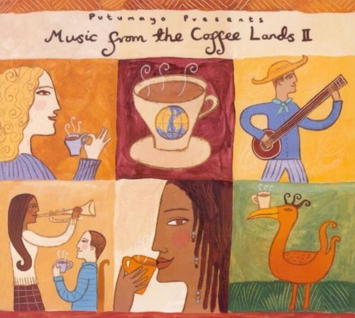 Putumayo Presents - Music From The Coffee Lands II (2001)[flac]