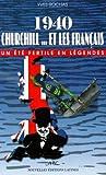 echange, troc Yves Rochas - 1940, Churchill et les français: Un été fertile en légendes